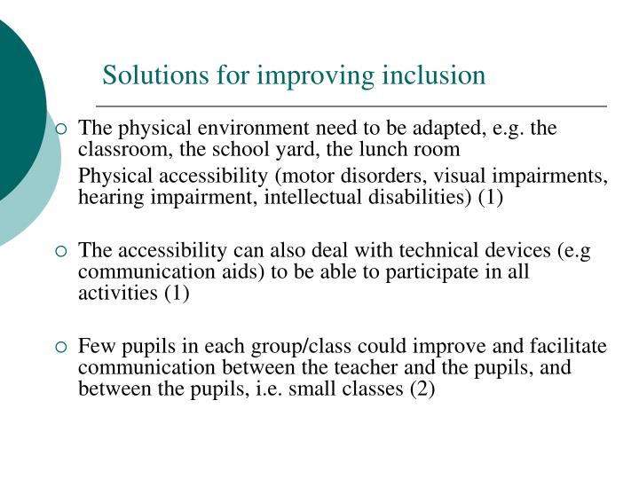 Solutions for improving inclusion