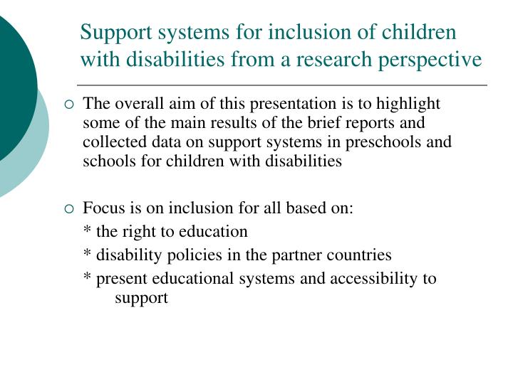 Support systems for inclusion of children with disabilities from a research perspective
