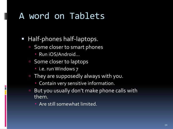A word on Tablets