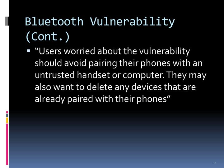 Bluetooth Vulnerability (Cont.)