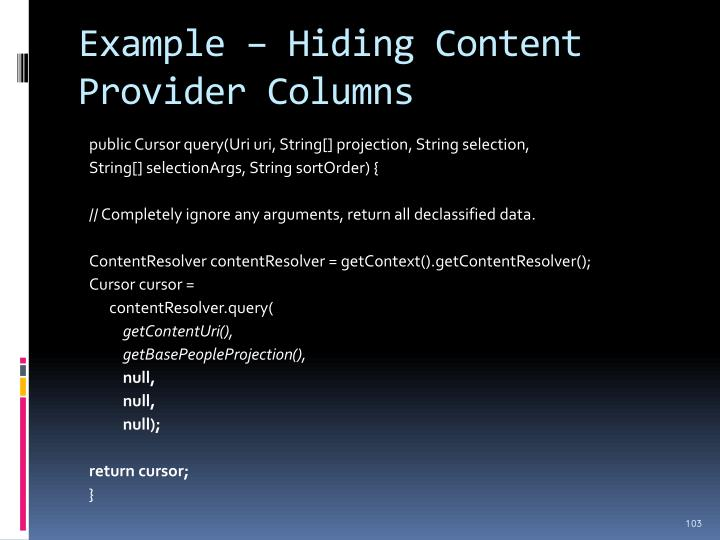 Example – Hiding Content Provider Columns