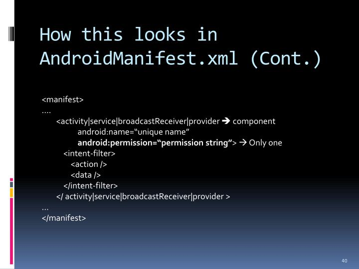 How this looks in AndroidManifest.xml (Cont.)