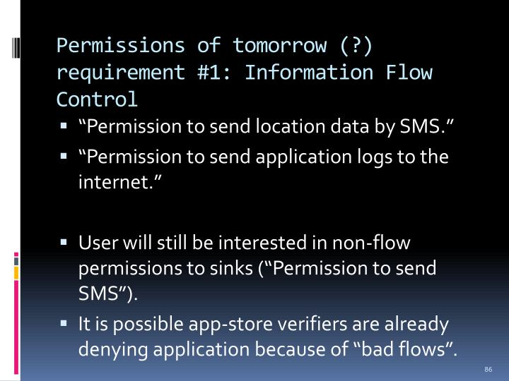 Permissions of tomorrow (?) requirement #1: Information Flow Control