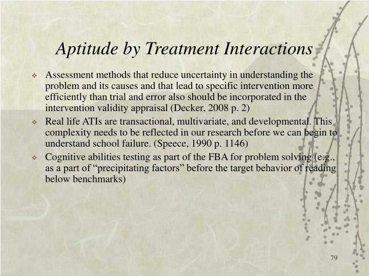 Aptitude by Treatment Interactions