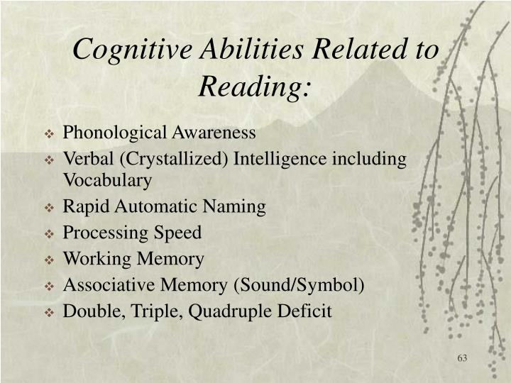 Cognitive Abilities Related to Reading: