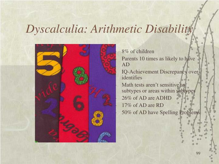 Dyscalculia: Arithmetic Disability