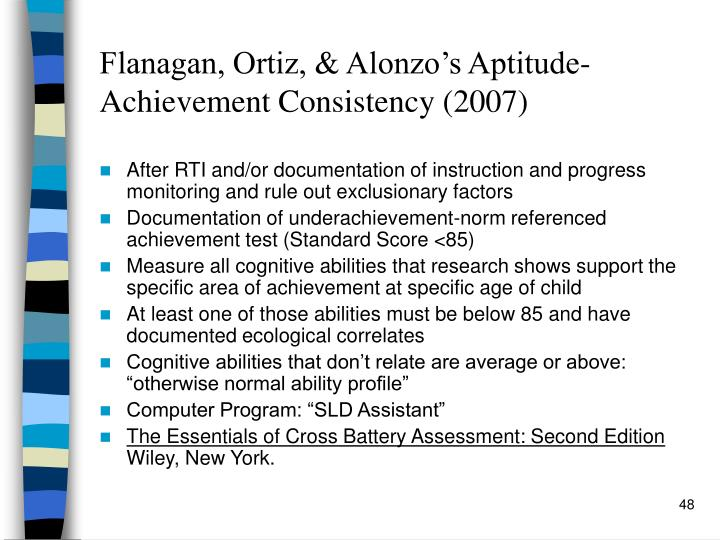 Flanagan, Ortiz, & Alonzo's Aptitude-Achievement Consistency (2007)