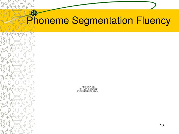 Phoneme Segmentation Fluency