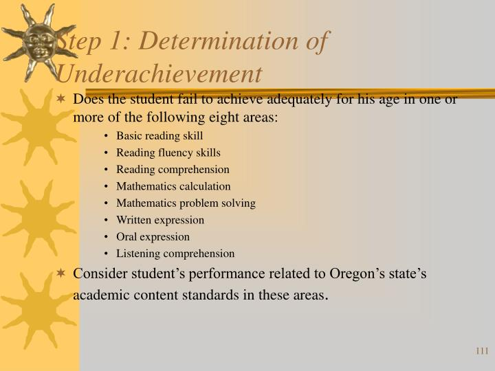 Step 1: Determination of Underachievement