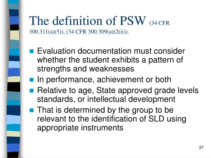 The definition of PSW