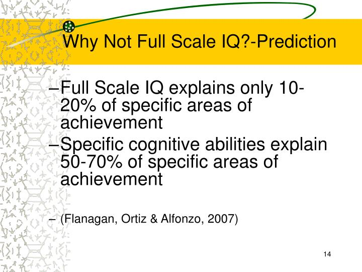 Why Not Full Scale IQ?-Prediction