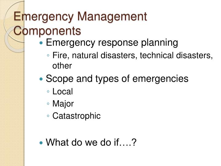 Emergency Management Components