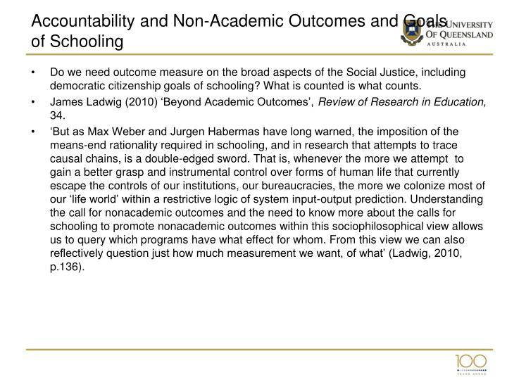 Accountability and Non-Academic Outcomes and Goals of Schooling