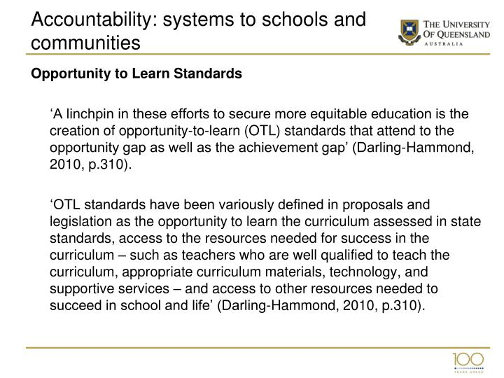 Accountability: systems to schools and communities