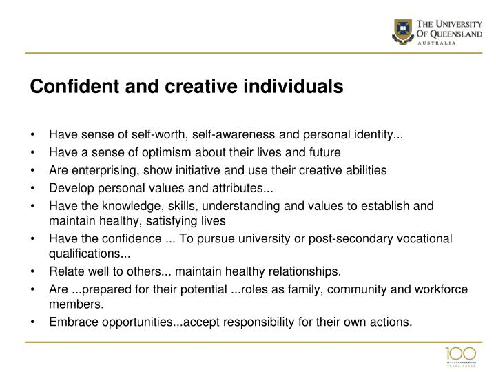 Confident and creative individuals