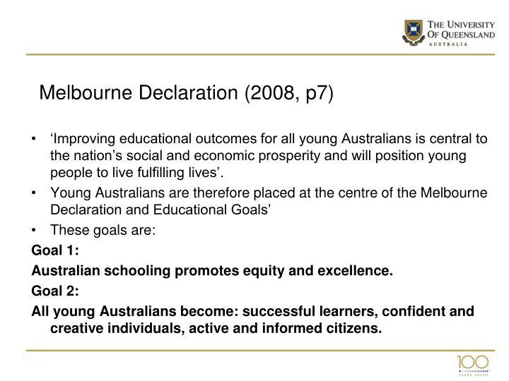 Melbourne Declaration (2008, p7)