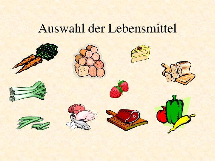 Auswahl der Lebensmittel