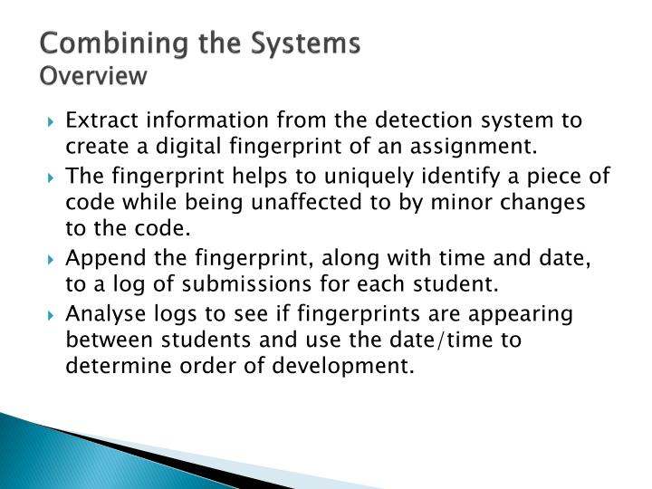 Combining the Systems
