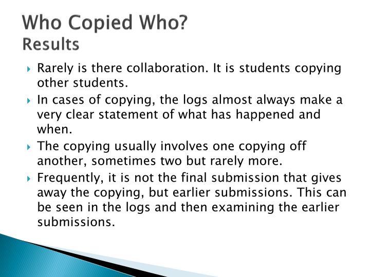 Who Copied Who?