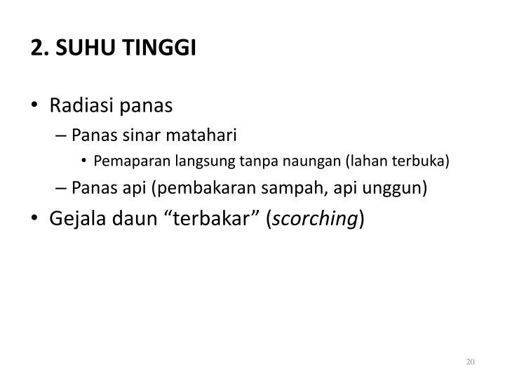 2. SUHU TINGGI