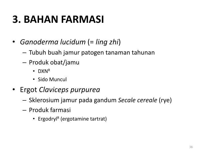 3. BAHAN FARMASI