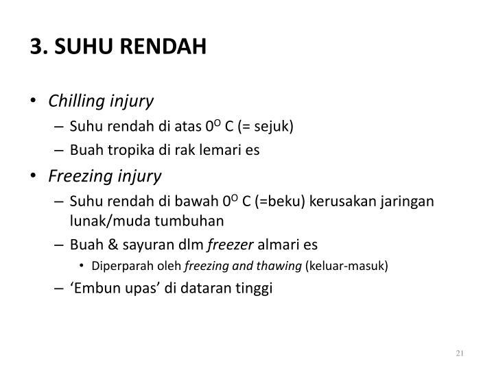 3. SUHU RENDAH