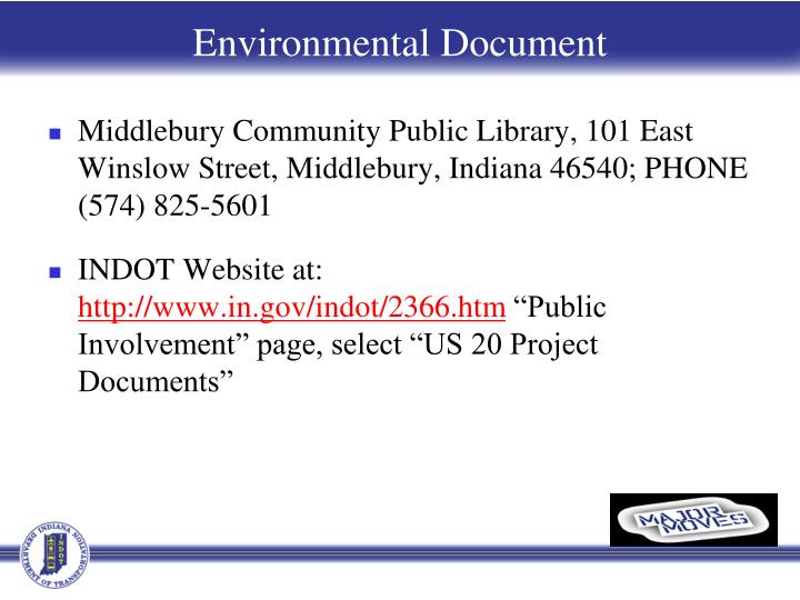 Middlebury Community Public Library, 101 East Winslow Street, Middlebury, Indiana 46540; PHONE (574) 825-5601