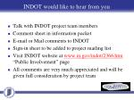 indot would like to hear from you