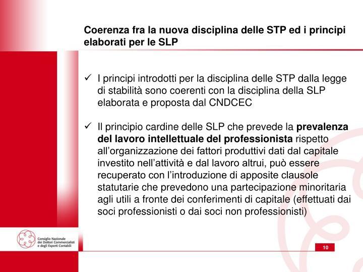 Coerenza fra la nuova disciplina delle STP ed i principi elaborati per le SLP