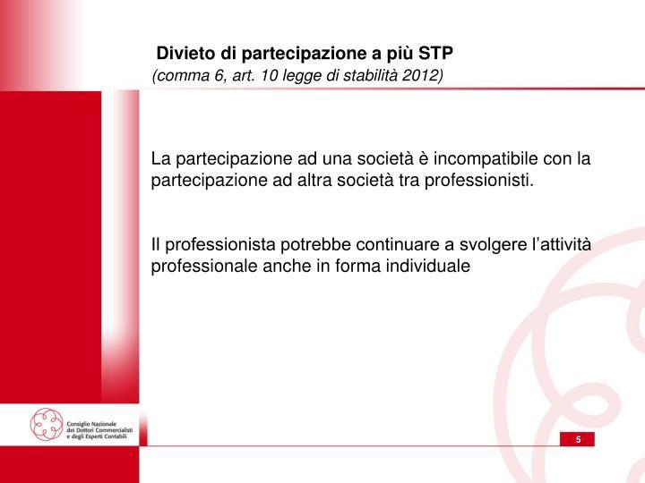 Divieto di partecipazione a più STP