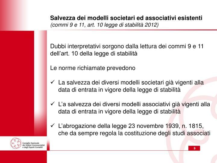 Salvezza dei modelli societari ed associativi esistenti