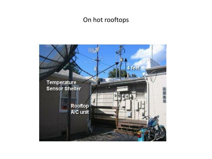 On hot rooftops