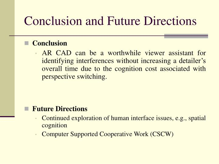 Conclusion and Future Directions