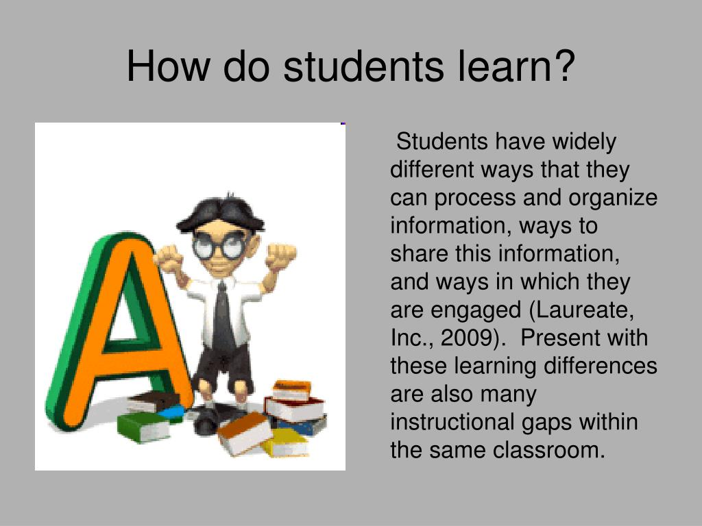 How do students learn?
