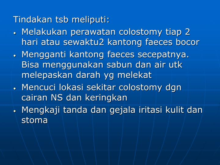 Tindakan tsb meliputi: