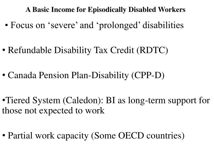 A Basic Income for Episodically Disabled Workers