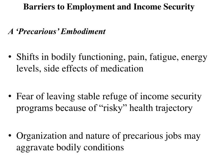 Barriers to Employment and Income Security