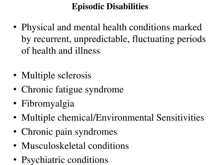 Episodic Disabilities