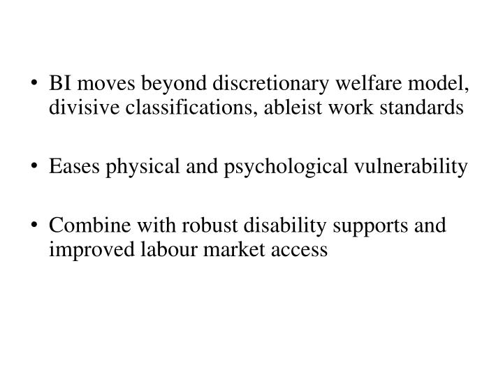 BI moves beyond discretionary welfare model, divisive classifications, ableist work standards