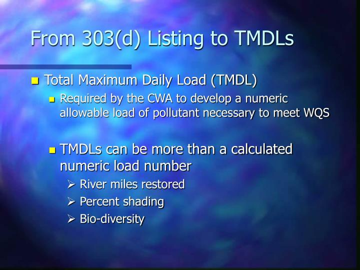 From 303(d) Listing to TMDLs