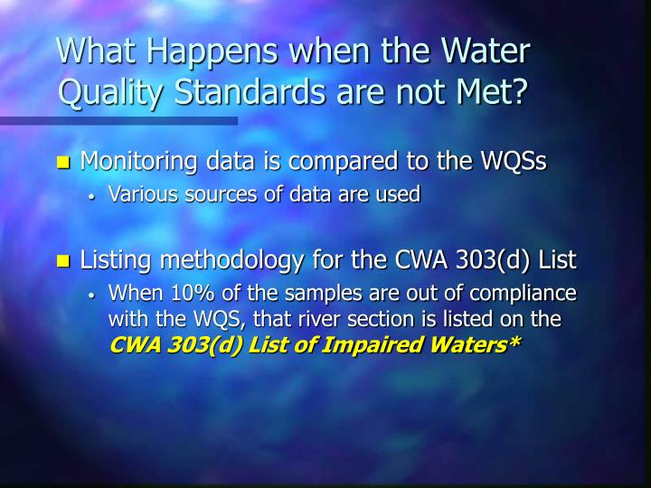 What Happens when the Water Quality Standards are not Met?