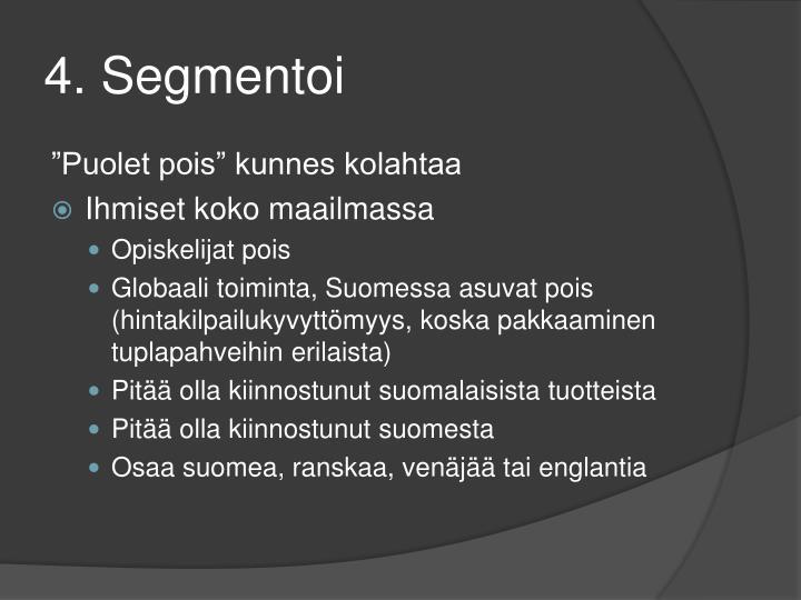 4. Segmentoi