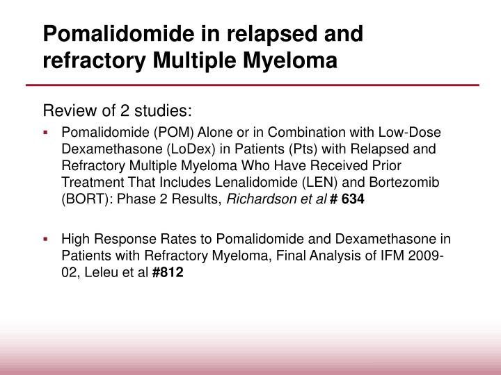 Pomalidomide in relapsed and refractory Multiple Myeloma