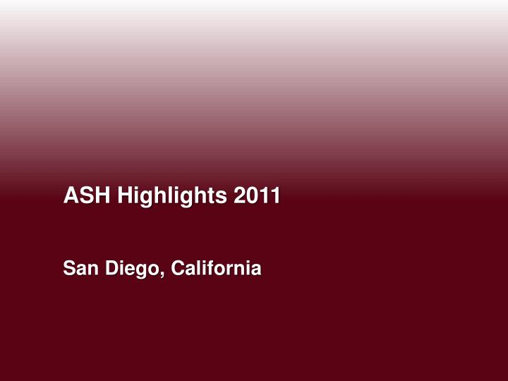 ASH Highlights 2011