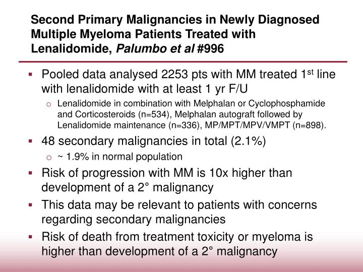 Second Primary Malignancies in Newly Diagnosed Multiple Myeloma Patients Treated with Lenalidomide,