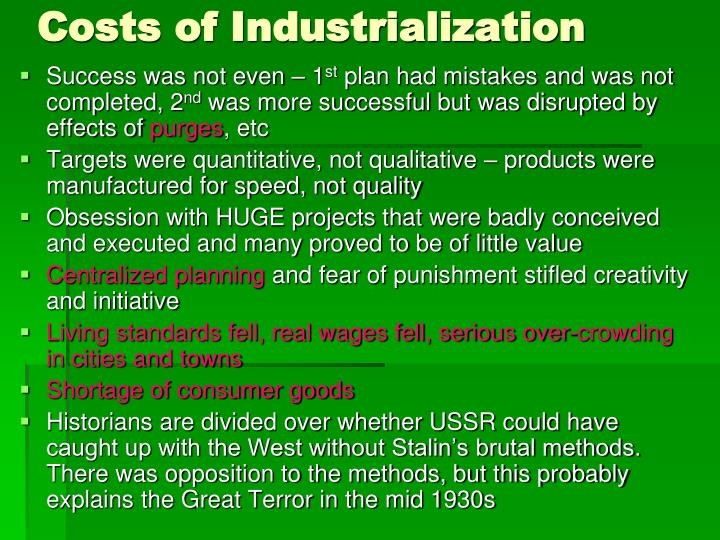 Costs of Industrialization