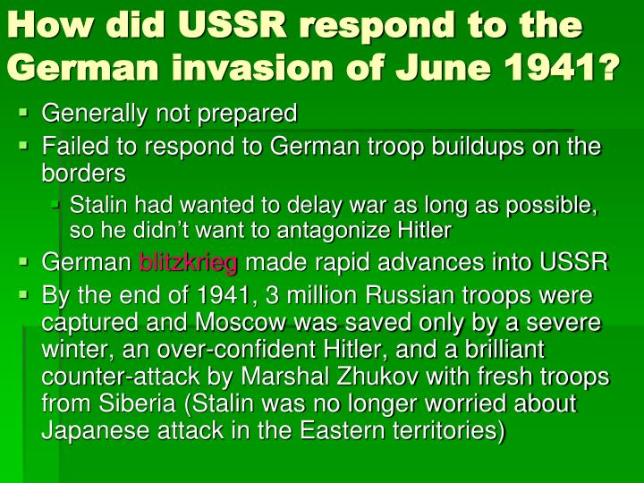 How did USSR respond to the German invasion of June 1941?