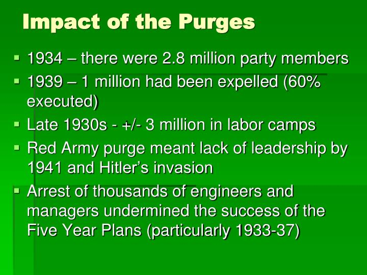 Impact of the Purges