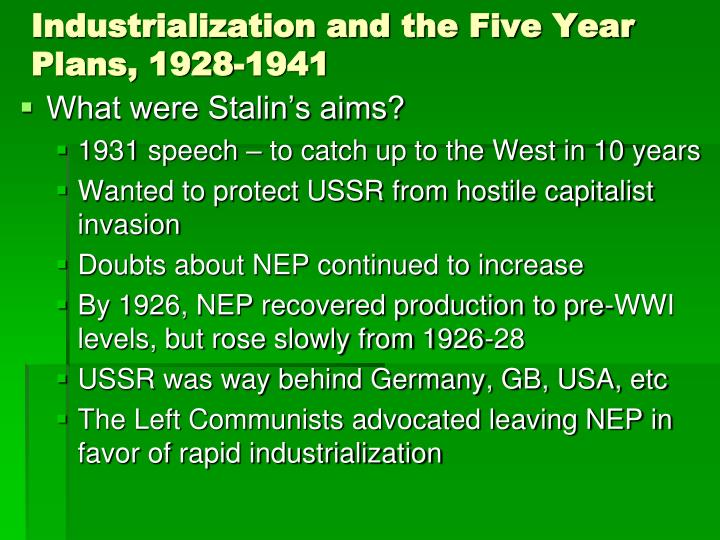 Industrialization and the Five Year Plans, 1928-1941
