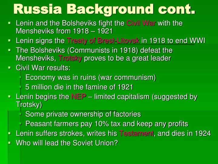 Russia Background cont.